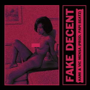 Fake Decent - Single Mp3 Download