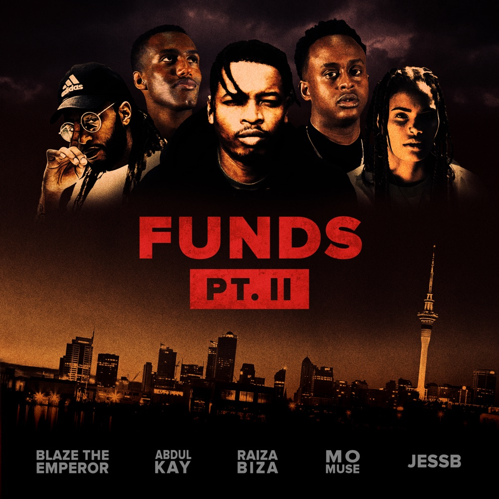 Funds, Pt. II (feat. Blaze the Emperor, JessB, Mo Muse, Abdul Kay)