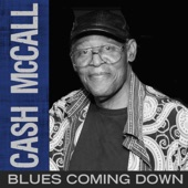 Cash McCall - Blues Coming Down