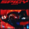 Spicy Remix feat J Balvin YG Tyga Post Malone Single