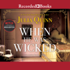 Julia Quinn - When He Was Wicked  artwork