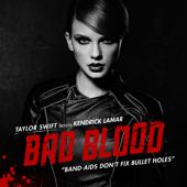 Bad Blood Feat. Kendrick Lamar Taylor Swift - Taylor Swift