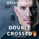 Brian Wood - Double Crossed