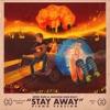 Stay Away Piano Version feat Machine Gun Kelly Single