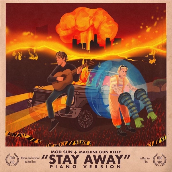 Stay Away (Piano Version) [feat. Machine Gun Kelly] - Single