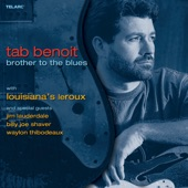 Tab Benoit;Louisiana's LeRoux - Why Are People Like That?