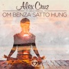 Om Benza Satto Hung Single