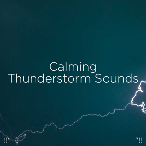 "Thunderstorm Sound Bank & Thunderstorm Sleep - !!"" Calming Thunderstorm Sounds ""!!"