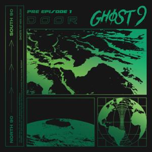 GHOST9 - PRE EPISODE 1 : DOOR - EP