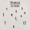 Tom Walker - Just You and I artwork