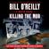 Killing the Mob - Bill O'Reilly & Martin Dugard
