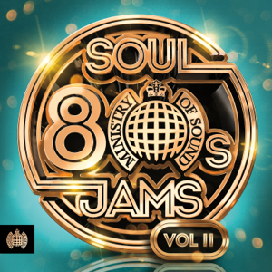 Various Artists - 80s Soul Jams, Vol. II - Ministry of Sound
