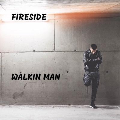 Walkin Man - Single - Fireside