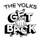 The Yolks - Get Back