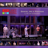 EWP presents Daniel Ho & Friends Live In Concert (Live)