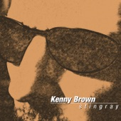 Kenny Brown - Goin' Down South