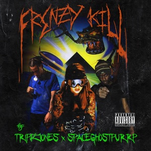 Frenzy Kill (feat. SpaceGhostPurrp) - Single Mp3 Download