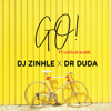 DJ Zinhle & Dr Duda - Go! (feat. Lucille Slade) artwork