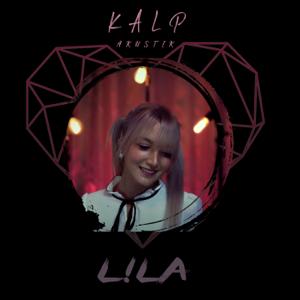 Lila Hood - Kalp (Akustik)