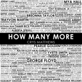 Crys Matthews - How Many More