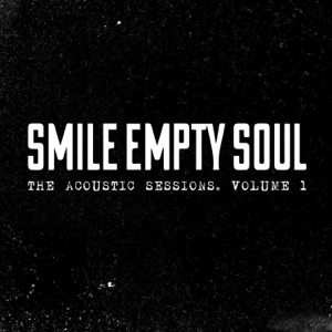 Smile Empty Soul - Bottom of a Bottle (Acoustic)