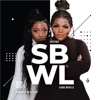 SBWL (feat. Kamo Mphela) - Single