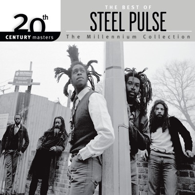 20th Century Masters - The Millennium Collection: The Best of Steel Pulse - Steel Pulse