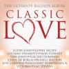 Classic Love: The Ultimate Ballads Album
