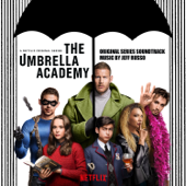 Download Mp3  Jeff Russo  - The Umbrella Academy (Original Series Soundtrack)