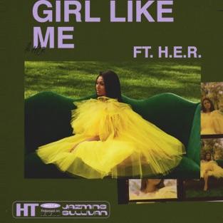 Jazmine Sullivan – Girl Like Me (feat. H.E.R.) – Single [iTunes Plus AAC M4A]