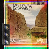 Mo Lowda & the Humble - Shells