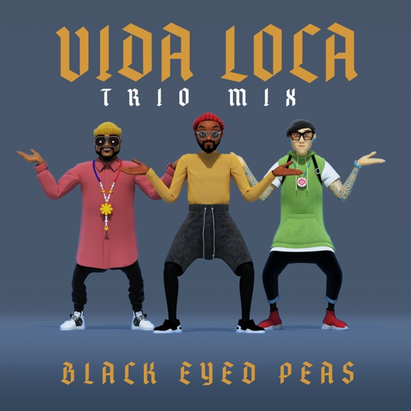 VIDA LOCA (TRIO mix) - Single