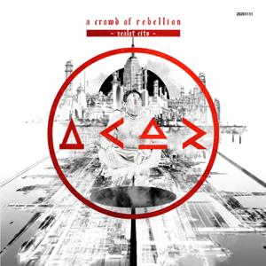 a crowd of rebellion - Zealot City