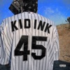 45 by Kid Ink