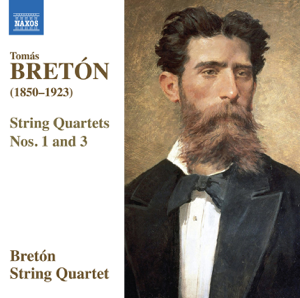 Breton String Quartet - Bretón: String Quartets Nos. 1 & 3