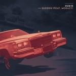 NuKid - Sudden (feat. Moeazy)