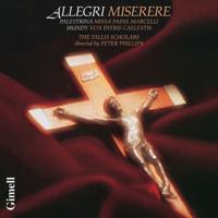 The Tallis Scholars & Peter Phillips - Allegri: Miserere; Palestrina: Missa Papae Marcelli; Mundy: Vox Patris caelestis (Remastered) artwork