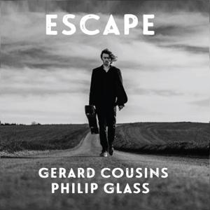 Gerard Cousins - Philip Glass: Escape