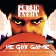 He Got Game (feat. Stephen Stills) - Public Enemy