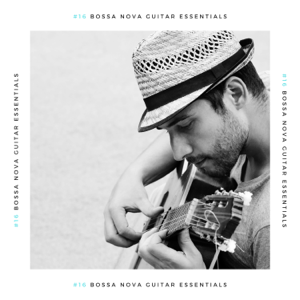 Bossa Cafe en Ibiza - #16 Bossa Nova Guitar Essentials - Vintage Instrumental Bossanova Brazilian Soul Songs