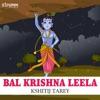 Bal Krishna Leela Single