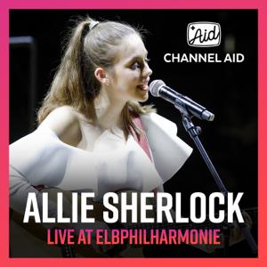 Channel Aid & Allie Sherlock - Live At Elbphilharmonie - EP