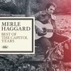 Merle Haggard The Best Of The Capitol Years
