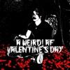 Icon a weird! af valentine's day - EP