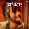 R Nait & Gurlej Akhtar - Defaulter  artwork