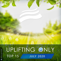 Various Artists - Uplifting Only Top 15: July 2020 artwork