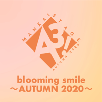 blooming smile ~AUTUMN 2020~