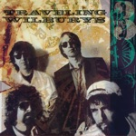 The Traveling Wilburys - Cool Dry Place