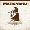 Live at Stubbs, Vol. II, Matisyahu