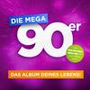 Verschiedene Interpreten - Die Mega 90er: Das Album deines Lebens Grafik